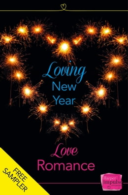 Book Loving New Year, Love Romance (A Free Sampler) by Lisa Fox