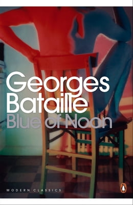 Book Blue of Noon by Georges Bataille