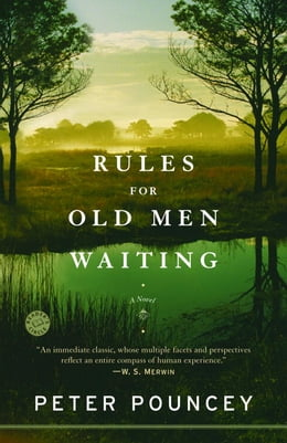 Book Rules for Old Men Waiting: A Novel by Peter Pouncey