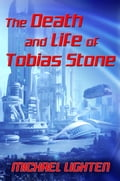 The Death and Life of Tobias Stone d2cc4aeb-7ba3-42c9-9d2f-5238caadec6e