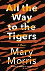 All the Way to the Tigers Cover Image