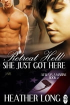 Retreat Hell! She Just Got Here Cover Image