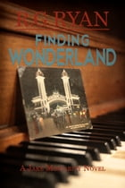 Finding Wonderland by R.G. Ryan