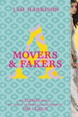 Book Movers & Fakers by Lisi Harrison
