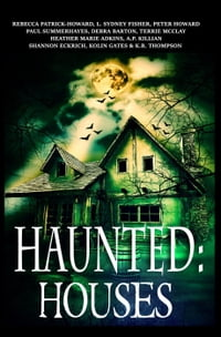 Haunted: Houses: Haunted
