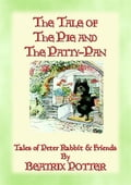 THE TALE OF THE PIE AND THE PATTY-PAN - The Tales of Peter Rabbit Book 07 76a1cf8c-9e18-4e09-9ff2-81ac0fbbcd64