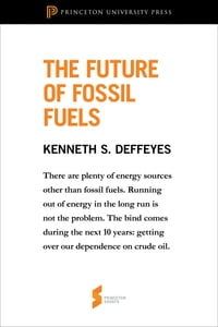 "The Future of Fossil Fuels: From ""Hubbert's Peak"""