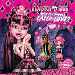 Book Monster High: Why Do Ghouls Fall in Love? by Margaret Green