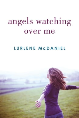 Book Angels Watching Over Me by Lurlene McDaniel