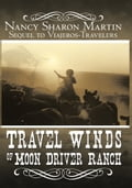 Travel Winds of Moon Driver Ranch