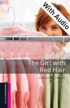 The Girl with Red Hair - With Audio Starter Level Oxford Bookworms Library