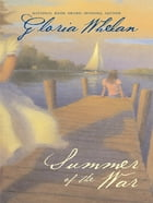 Summer of the War by Gloria Whelan