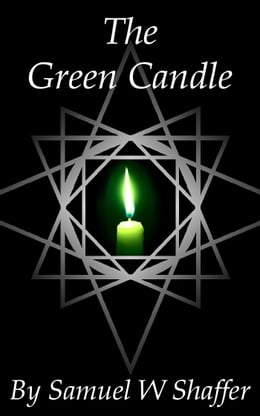 Book The Green Candle by Samuel W. Shaffer