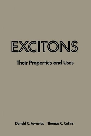 Excitons: Their Properties and Uses