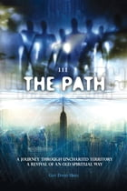 111 The Path by Guy David Uriel