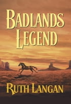 Badlands Legend by Ruth Langan