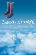 Dead Ernest by Frances Garrood