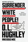 Surrender, White People! Cover Image
