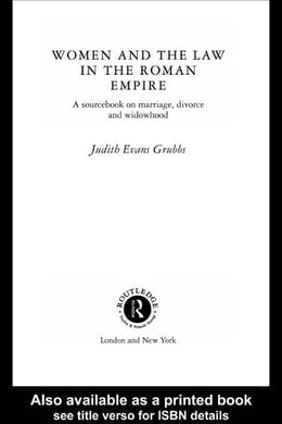 Book Women and the Law in the Roman Empire by Evans Grubbs, Judith