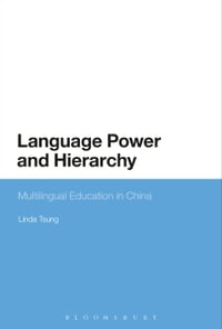 Language Power and Hierarchy: Multilingual Education in China