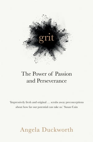 Grit The Power of Passion and Perseverance