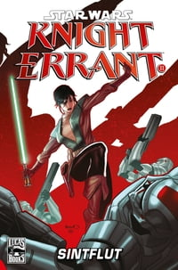 Star Wars Sonderband 69: Knight Errant II - Sintflut