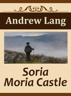 Soria Moria Castle by Andrew Lang