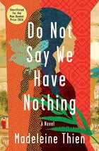 Do Not Say We Have Nothing: A Novel Cover Image