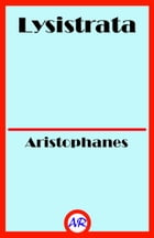 Lysistrata (Illustrated) by Aristophanes