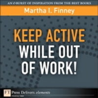 Keep Active While Out of Work!