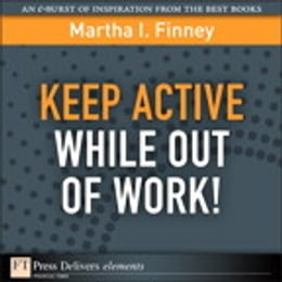 Book Keep Active While Out of Work! by Martha I. Finney