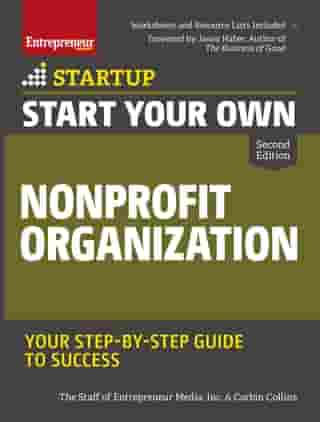 Start Your Own Nonprofit Organization: Your Step-By-Step Guide to Success