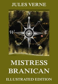 Mistress Branican: Extended Annotated & Illustrated Edition