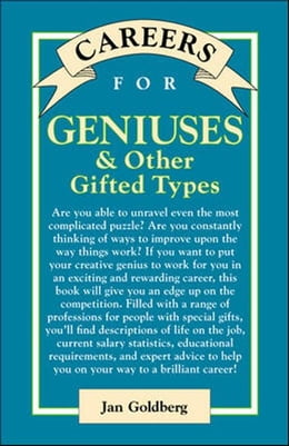 Book Careers for Geniuses & Other Gifted Types by Goldberg, Jan