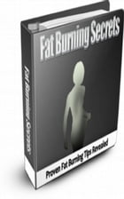 Fat Burning Secrets by Jimmy  Cai