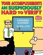 Your Accomplishments Are Suspiciously Hard to Verify: A Dilbert Book: A Dilbert Book by Scott Adams