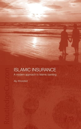 Book Islamic Insurance by Khorshid, Aly