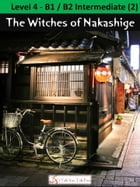 The Witches of Nakashige by I Talk You Talk Press