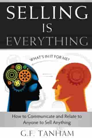 Selling Is Everything by G.F. Tanham