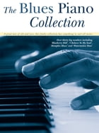 Blues Piano Collection by Wise Publications