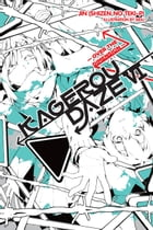 Kagerou Daze, Vol. 6 (light novel): Over the Dimension by Jin (Shizen no Teki-P)