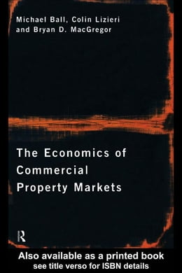 Book The Economics of Commercial Property Markets by Ball, Michael