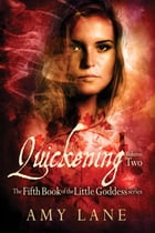 Quickening, Vol. 2 by Amy Lane