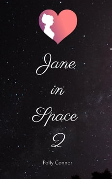 Jane In Space II: Jane In Space, #2