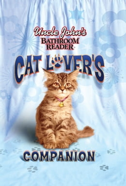 Book Uncle John's Bathroom Reader Cat Lover's Companion by Bathroom Readers' Hysterical Society