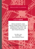 Mega-Events and Mega-Ambitions: South Korea's Rise and the Strategic Use of the Big Four Events c0052d09-2868-4957-85a1-165069c8f1ca