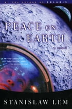 Peace on Earth: A Novel by Stanislaw Lem