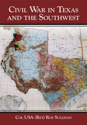 Civil War in Texas and the Southwest