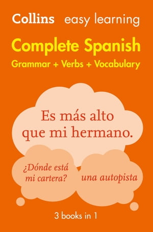 Easy Learning Spanish Complete Grammar, Verbs and Vocabulary (3 books in 1): Trusted support for learning (Collins Easy Learning) by Collins Dictionaries