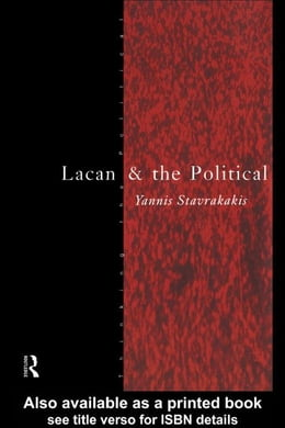 Book Lacan and the Political by Stavrakakis, Yannis